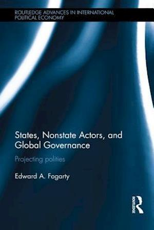 States, Nonstate Actors, and Global Governance