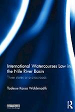 International Watercourses Law in the Nile River Basin