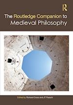 The Routledge Companion to Medieval Philosophy (Routledge Philosophy Companions)