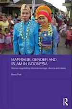 Marriage, Gender and Islam in Indonesia (Asaa Women in Asia Series)