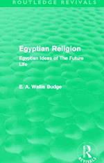 Egyptian Religion (Routledge Revivals)