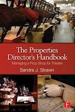 The Properties Director's Handbook