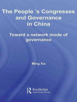 The People's Congresses and Governance in China