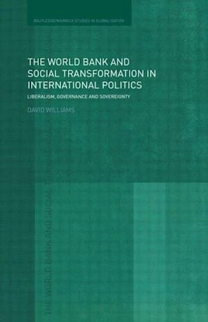 The World Bank and Social Transformation in International Politics