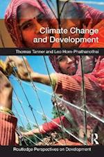 Climate Change and Development af Thomas Tanner