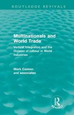 Multinationals and World Trade (Routledge Revivals)