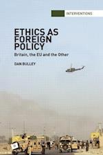 Ethics As Foreign Policy (Interventions)
