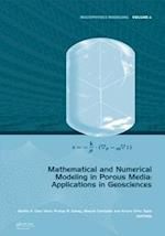 Mathematical and Numerical Modeling in Porous Media (Multiphysics Modeling, nr. 5)