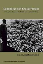 Subalterns and Social Protest (Soas/ Routledge Studies on the Middle East)