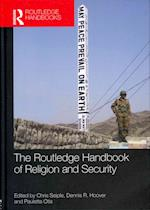 The Routledge Handbook of Religion and Security
