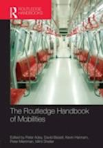 The Routledge Handbook of Mobilities af Peter Adey
