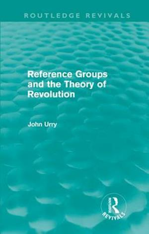 Reference Groups and the Theory of Revolution