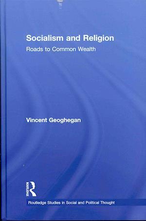 Bog, hardback Socialism and Religion af Vincent Geoghegan