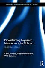 Reconstructing Keynesian Macroeconomics (Routledge Frontiers of Political Economy, nr. 149)