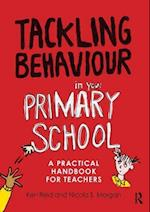 Tackling Behaviour in Your Primary School af Nicola S Morgan, Ken Reid