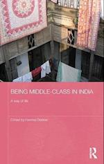 Being Middle-class in India (Routledge Contemporary South Asia Series)