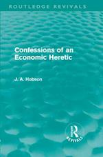 Confessions of an Economic Heretic af J A Hobson