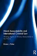Moral Accountability and International Criminal Law