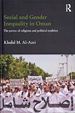 Social and Gender Inequality in Oman (Durham Modern Middle East and Islamic World)