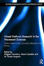Mixed Methods Research in the Movement Sciences (Routledge Research in Sport and Exercise Science)