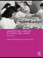 Gender and Labour in Korea and Japan af Ruth Barraclough, Elyssa Faison