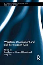 Workforce Development and Skill Formation in Asia af John Benson