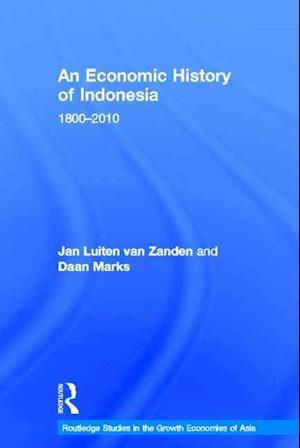 An Economic History of Indonesia