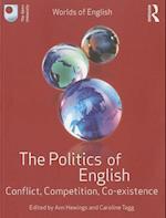 The Politics of English (Worlds of English)
