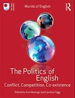 The Politics of English (Worlds of English)