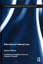International Internet Law (Routledge Research in Information Technology and E-commerce Law)