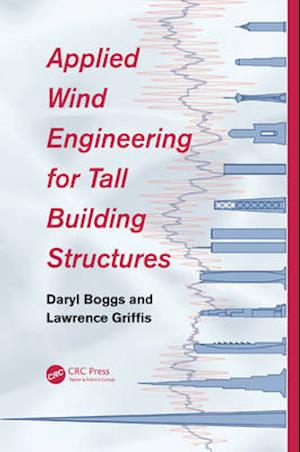 Applied Wind Engineering for Tall Building Structures
