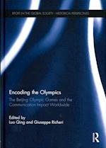 Encoding the Olympics (Sport in the Global Society - Historical Perspectives)