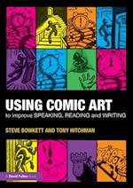 Using Comic Art to Improve Speaking, Reading and Writing: Kapow! af Steve Bowkett