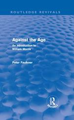 Against The Age af Peter Faulkner, John Smith