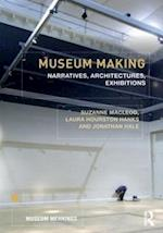 Museum Making (Museum Meanings)