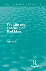 The Life and Teaching of Karl Marx af Max Beer