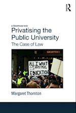 Privatising the Public University: The Case of Law