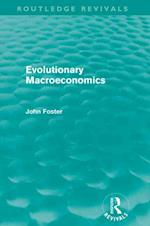 Evolutionary Macroeconomics af John Foster