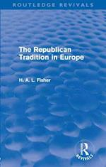 The Republican Tradition in Europe (Routledge Revivals)