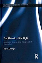 The Rhetoric of the Right af David George