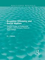 Economic Efficiency and Social Welfare (Routledge Revivals)