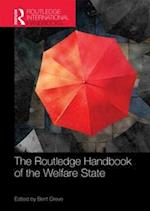 The Routledge Handbook of the Welfare State (Routledge International Handbooks)