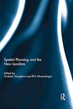 Spatial Planning and the New Localism
