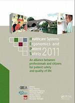 Healthcare Systems Ergonomics and Patient Safety 2011