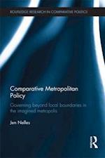 Comparative Metropolitan Policy (Routledge Research In Comparative Politics)