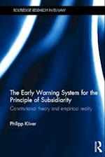 The Early Warning System for the Principle of Subsidiarity (Routledge Research in Eu Law)