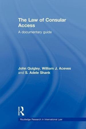 The Law of Consular Access