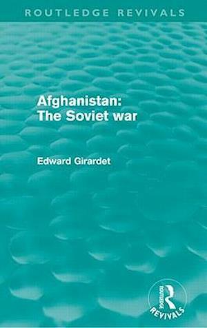 Afghanistan: The Soviet War