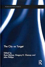 The City as Target (Postcolonial Politics)