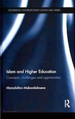 Islam and Higher Education (Routledge Contemporary South Asia)